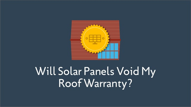 Will Solar Panels Void My Roof Warranty?