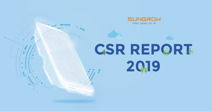 Sungrow Releases 2019 CSR Report Elaborating Progress on Moving Toward a More Sustainable Future
