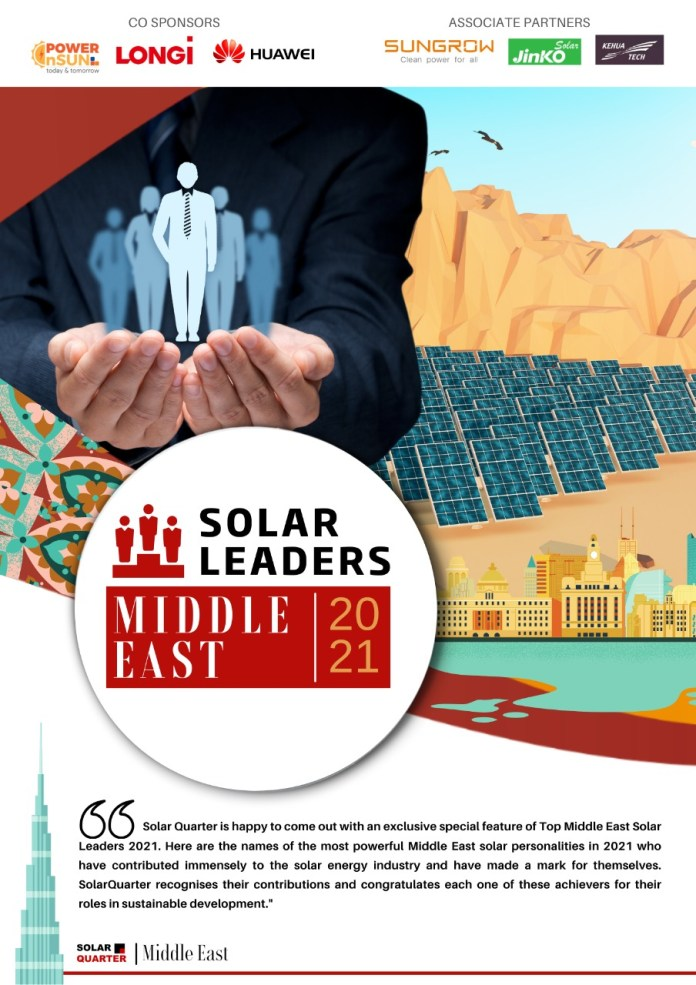 Solar Leaders – The Most Powerful Middle East Solar Personalities 2021