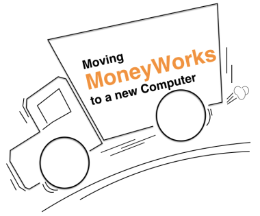 Moving MoneyWorks
