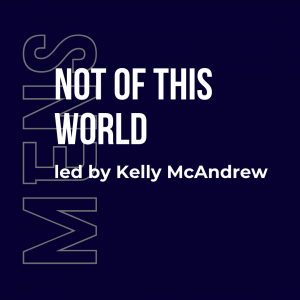 Not of this World w/ Kelly McAndrew (Men's) 2