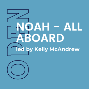 Noah - All Aboard! w/ Kelly McAndrew (Open) 3