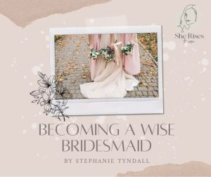 attending the bride of christ