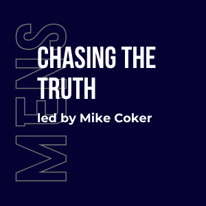 Chasing the Truth w/ Mike Coker (Mens) 6