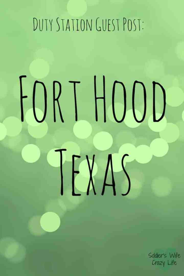 Living at Fort Hood Texas