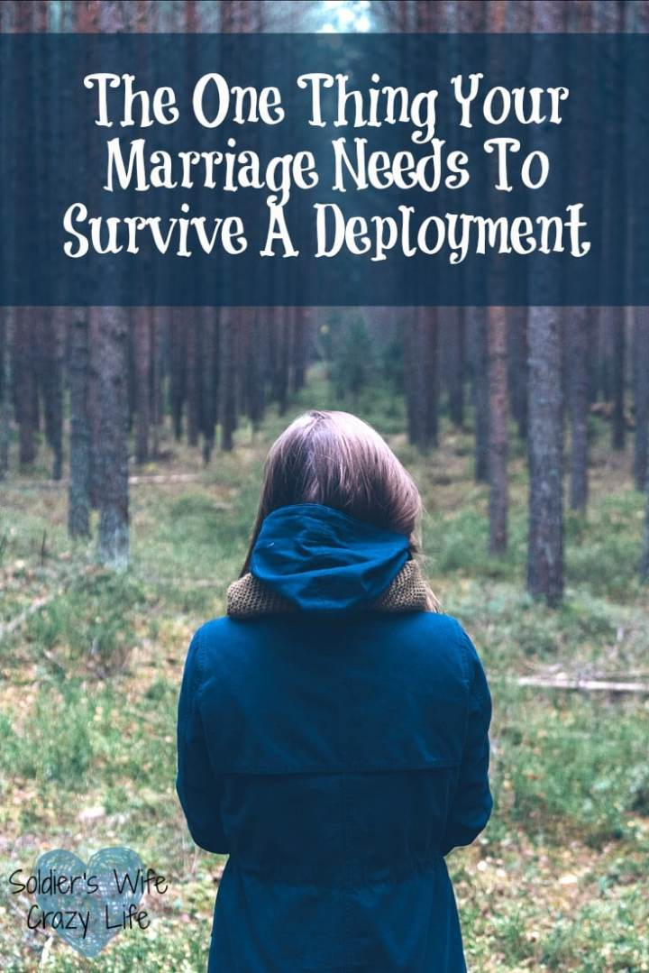 The One Thing Your Marriage Needs To Survive A Deployment
