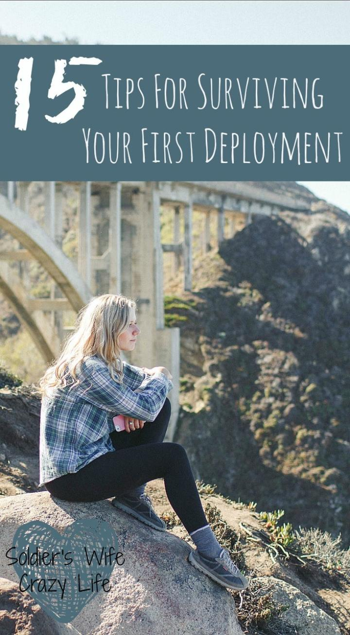 15 Tips For Surviving Your First Deployment