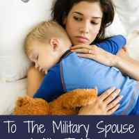 To The Military Spouse With Toddlers