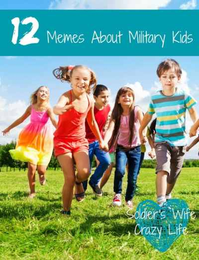 12 Memes About Military Kids