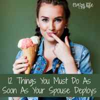 12 Things You Must Do As Soon As Your Spouse Deploys
