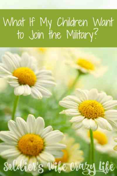 What If My Children Want to Join the Military?