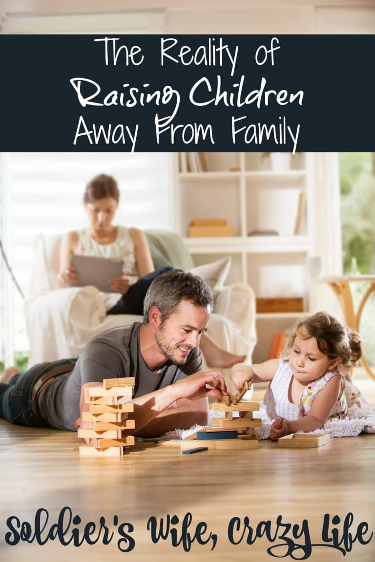 The Reality of Raising Children Away From Family