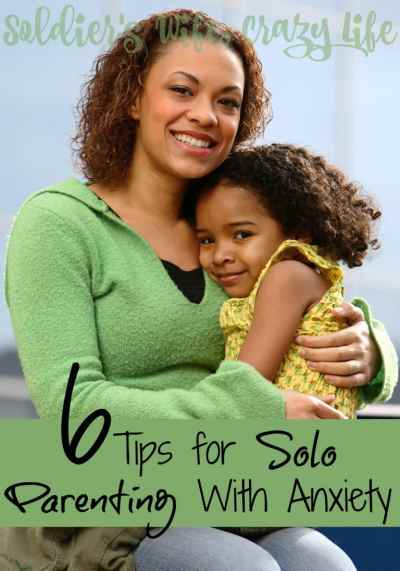 Solo Parenting With Anxiety