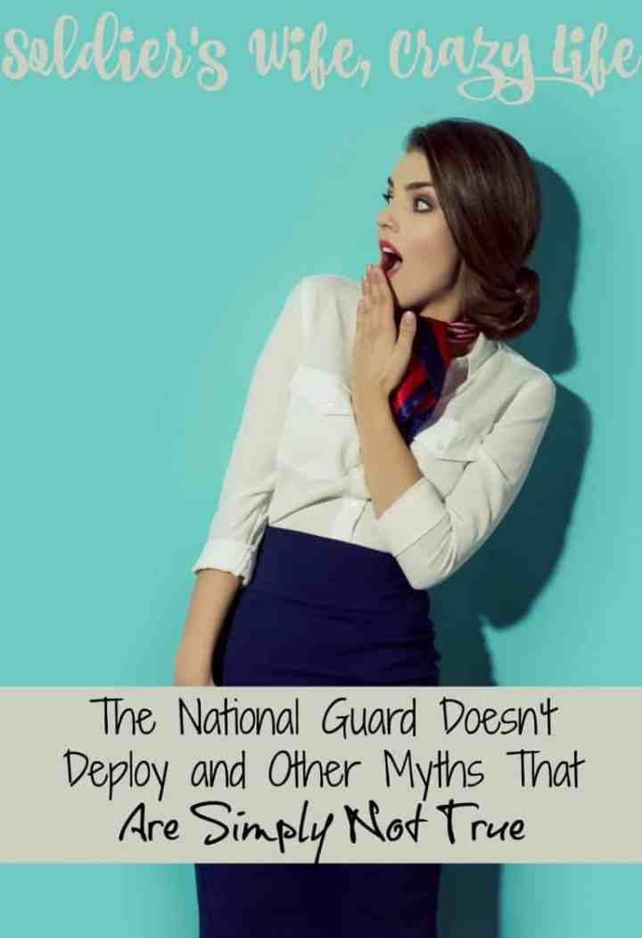 The National Guard Doesn't Deploy and Other Myths That Are Simply Not True