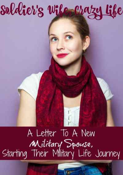 A Letter To A New Military Spouse Just Starting Their Military Life Journey