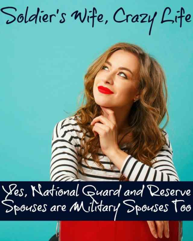 Yes, National Guard and Reserve Spouses are Military Spouses Too