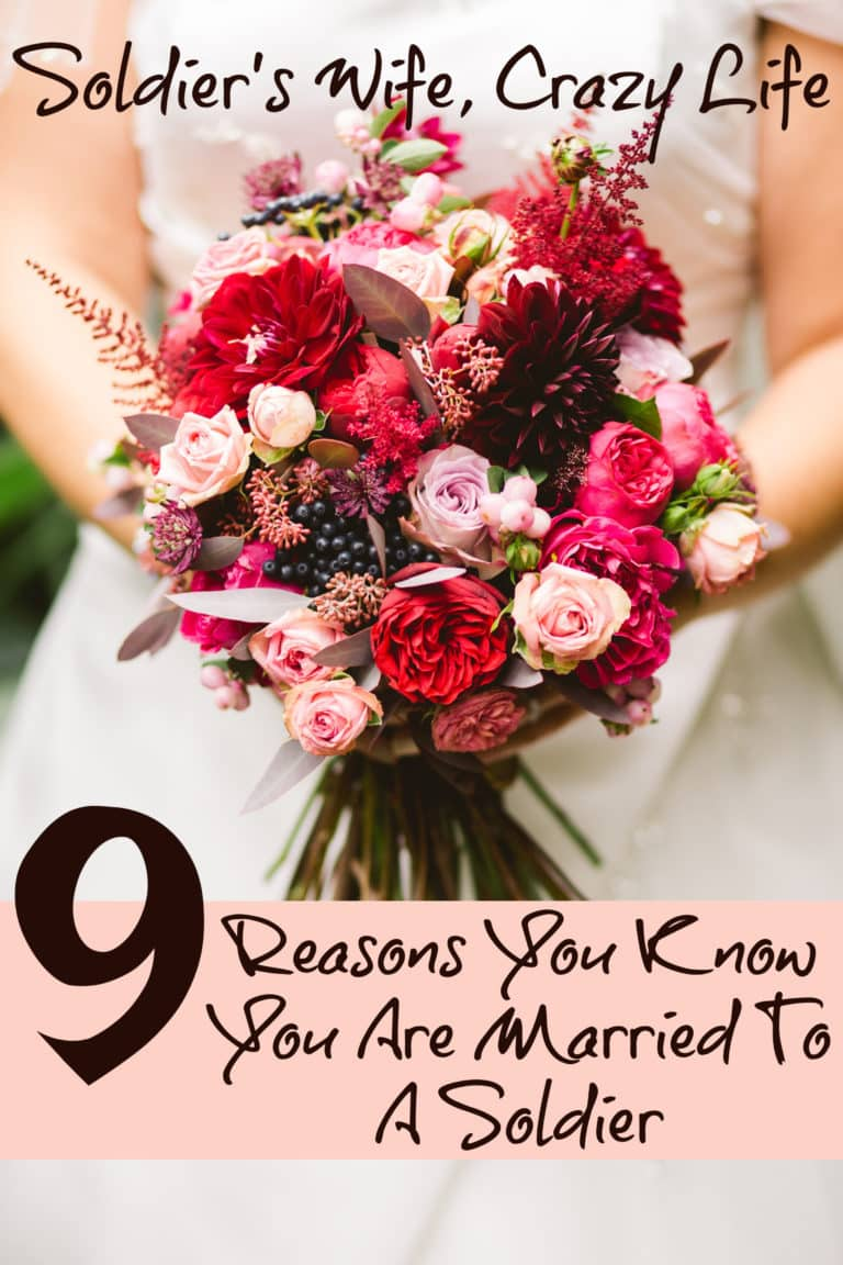 9 Reasons You Know You Are Married To A Soldier