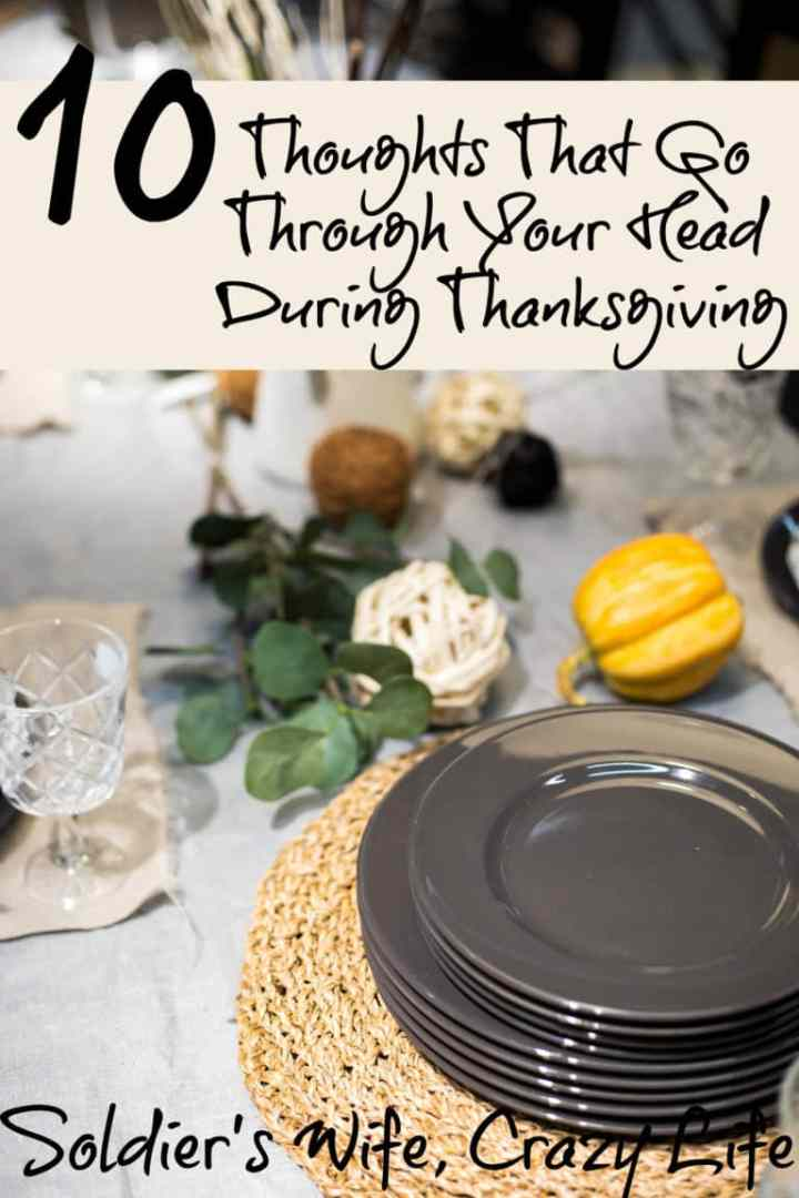 10 Thoughts That Go Through Your Head During Thanksgiving