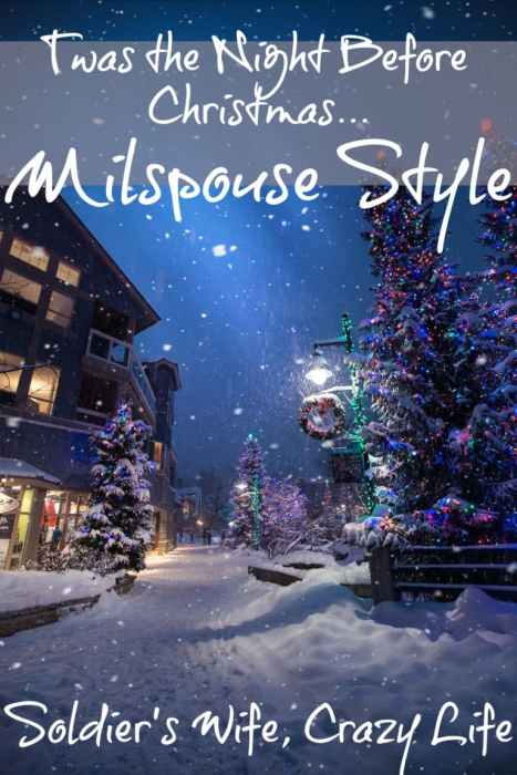 Twas the Night Before Christmas...Milspouse Style