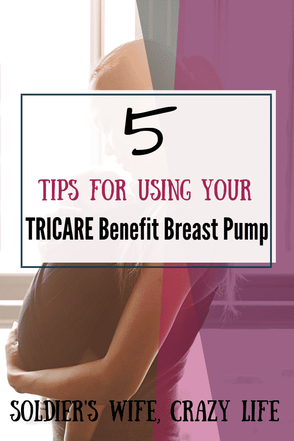 5 Tips For Using Your TRICARE Benefit Breast Pump