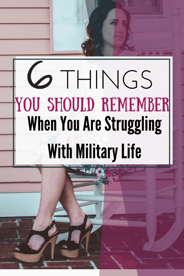 6 Things You Should Remember When You Are Struggling With Military Life