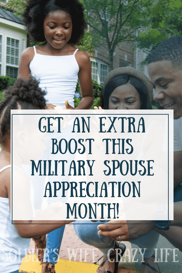 Get an Extra Boost this Military Spouse Appreciation Month!