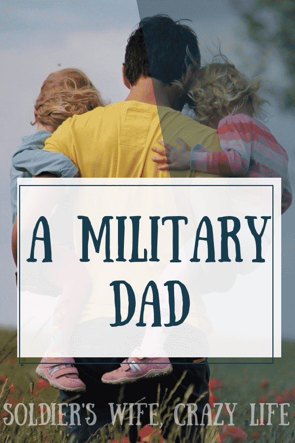 A Military Dad