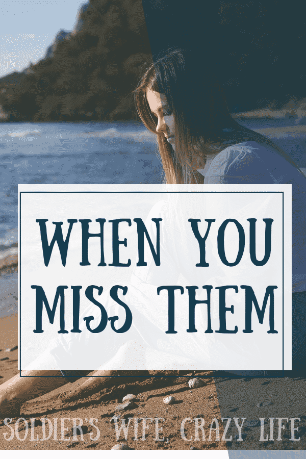 When You Miss Them