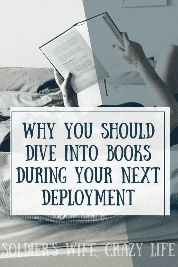 Why You Should Dive Into Books During Your Next Deployment