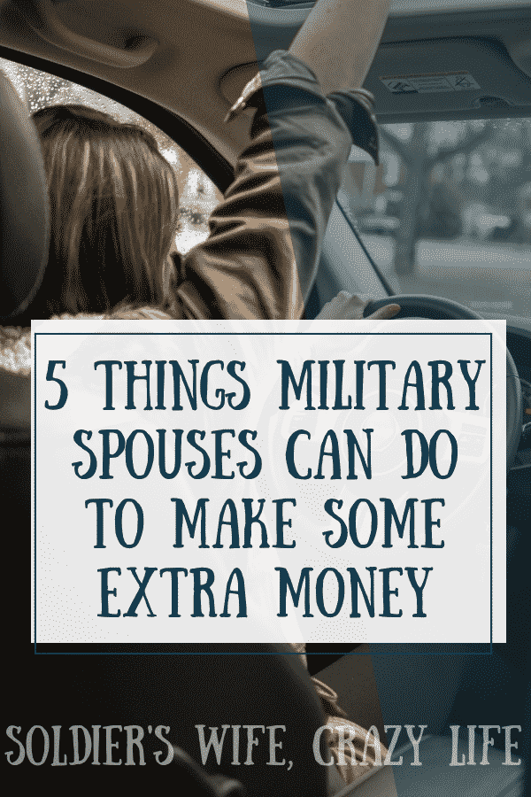 5 Things Military Spouses Can Do To Make Some Extra Money