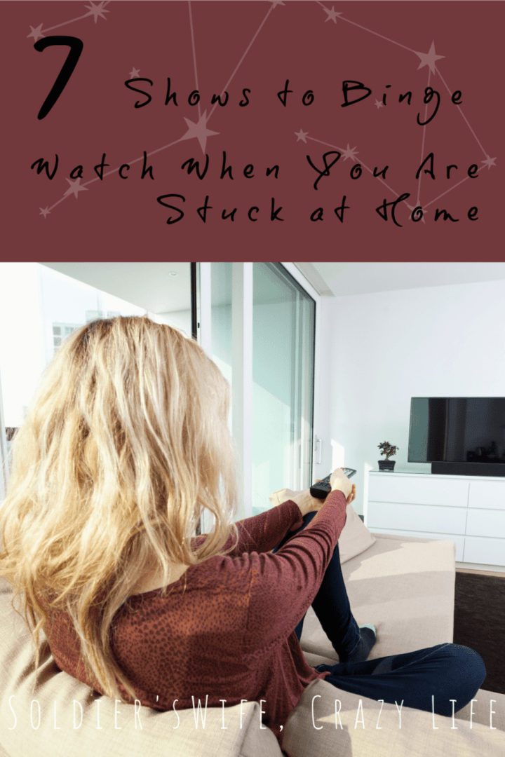 Shows to Binge Watch When You Are Stuck at Home
