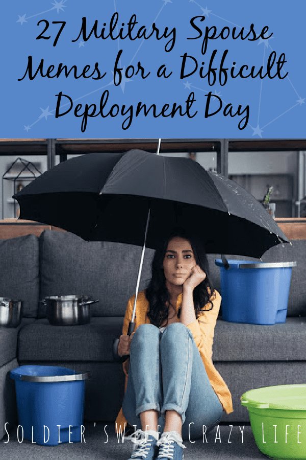 27 Military Spouse Memes for a Difficult Deployment Day