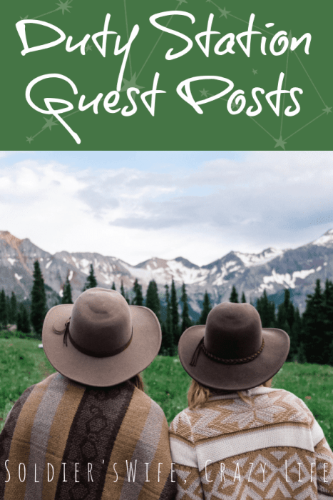 Duty Station Guest Posts