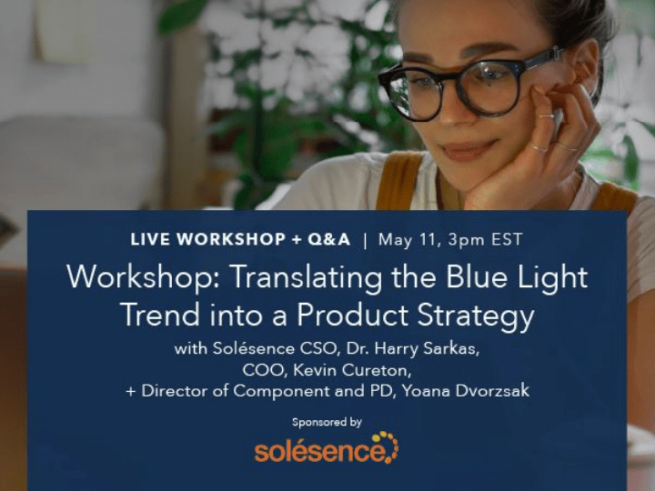 Workshop: Translating the Blue Light Trend into a Product Strategy