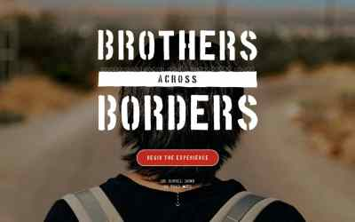 Brothers across Borders – Interactive film based on true stories
