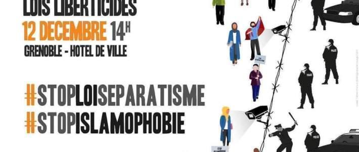 Manifestation contre les lois liberticides, le racisme d'état et l'islamophobie ce samedi 14 décembre à Grenoble