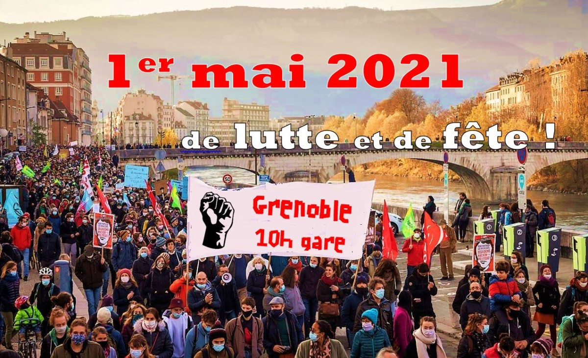 Le 1er mai finissons-en avec l'état d'urgence permanent ! Déconfinons nos revendications ! ☀️ Appel intersyndical 38