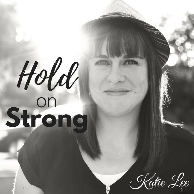 Album Cover for Katie Lee's Hold On Strong