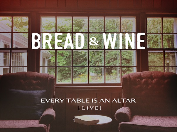 Every Table is an Altar