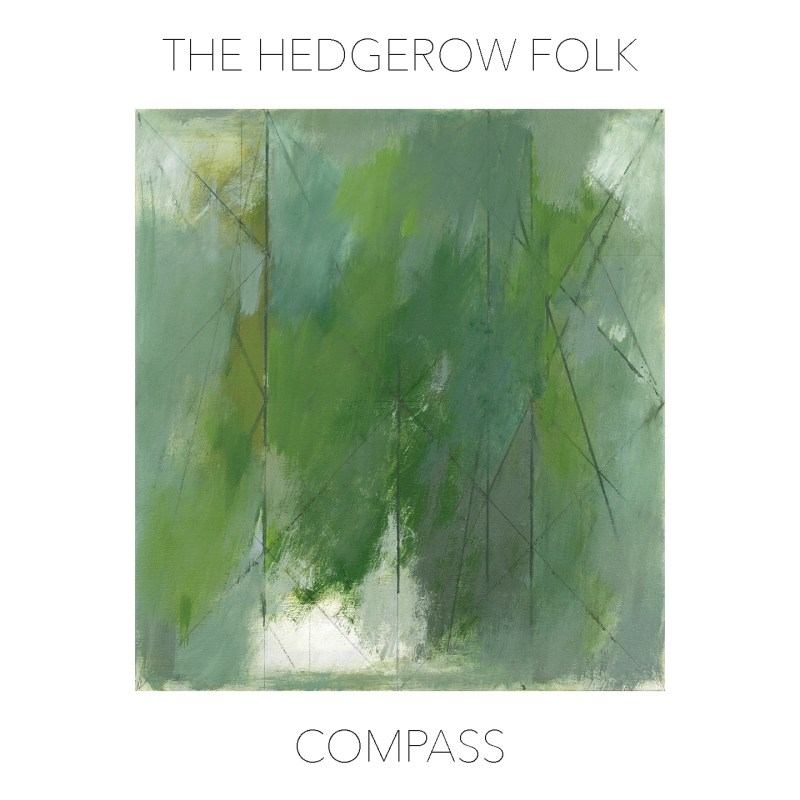 Album Cover for The Hedgerow Folk Album Compass