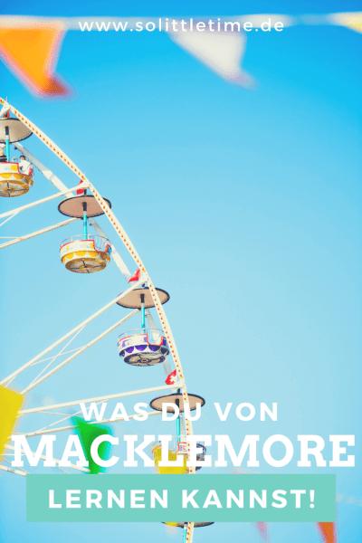 Was Du lernen kannst von Macklemore