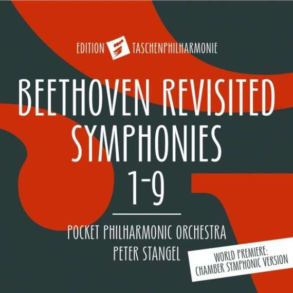 Taschenphilharmonie – Beethoven Revisited Symphonies 1-9