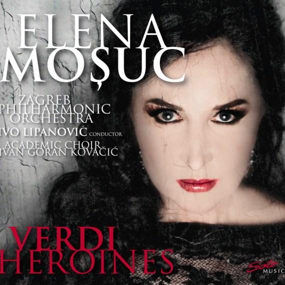 Elena Mosuc – Verdi Heroines
