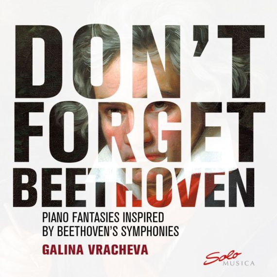 Galina Vracheva – Don't forget Beethoven
