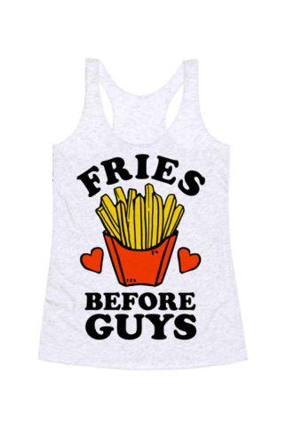 'Fries before guys'. Need we say more? (19 euros, Look Human)