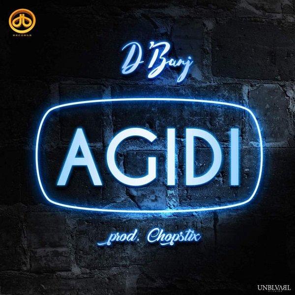 D'Banj – Agidi