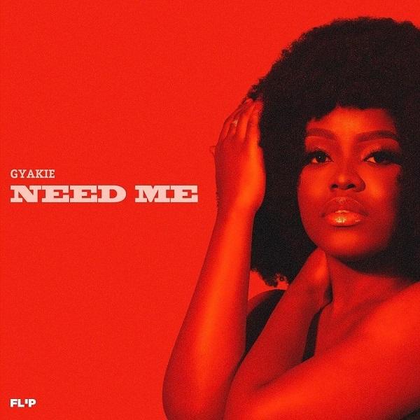 Gyakie – Need Me