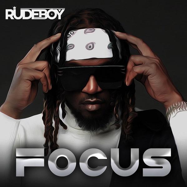 Rudeboy – Focus