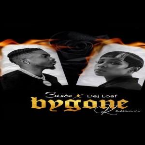 Skiibii – Bygone (Remix) Ft. Dej Loaf