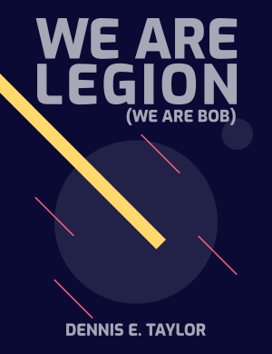 We Ae Legion (We Are Bob) Book Cover